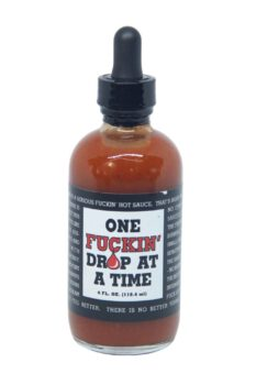 One F**kin' Drop at a Time Hot Sauce 118ml